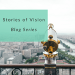 Stories of Vision Blog Series main picture